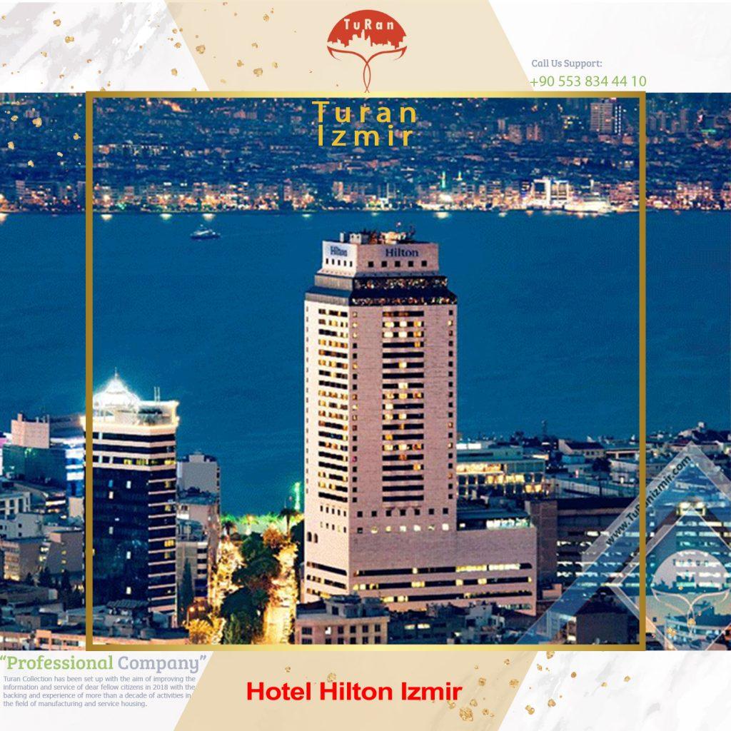 Hotel Hilton Izmir | توران ازمیر | Hotel Hilton Izmir ترکیه | هتل های ازمیر ترکیه