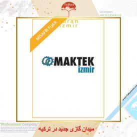 نمایشگاه تکنولوژی ماشین آلات ازمیر MAKTEK | توران ازمیر | نمایشگاه ماشین آلات ترکیه | نمایشگاه MAKTEK ازمیر