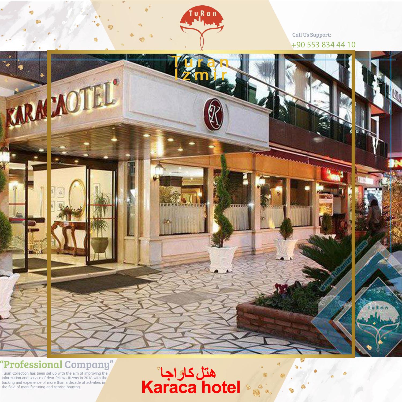 هتل کاراجا Karaca hotel | توران ازمیر | هتل های ازمیر ترکیه