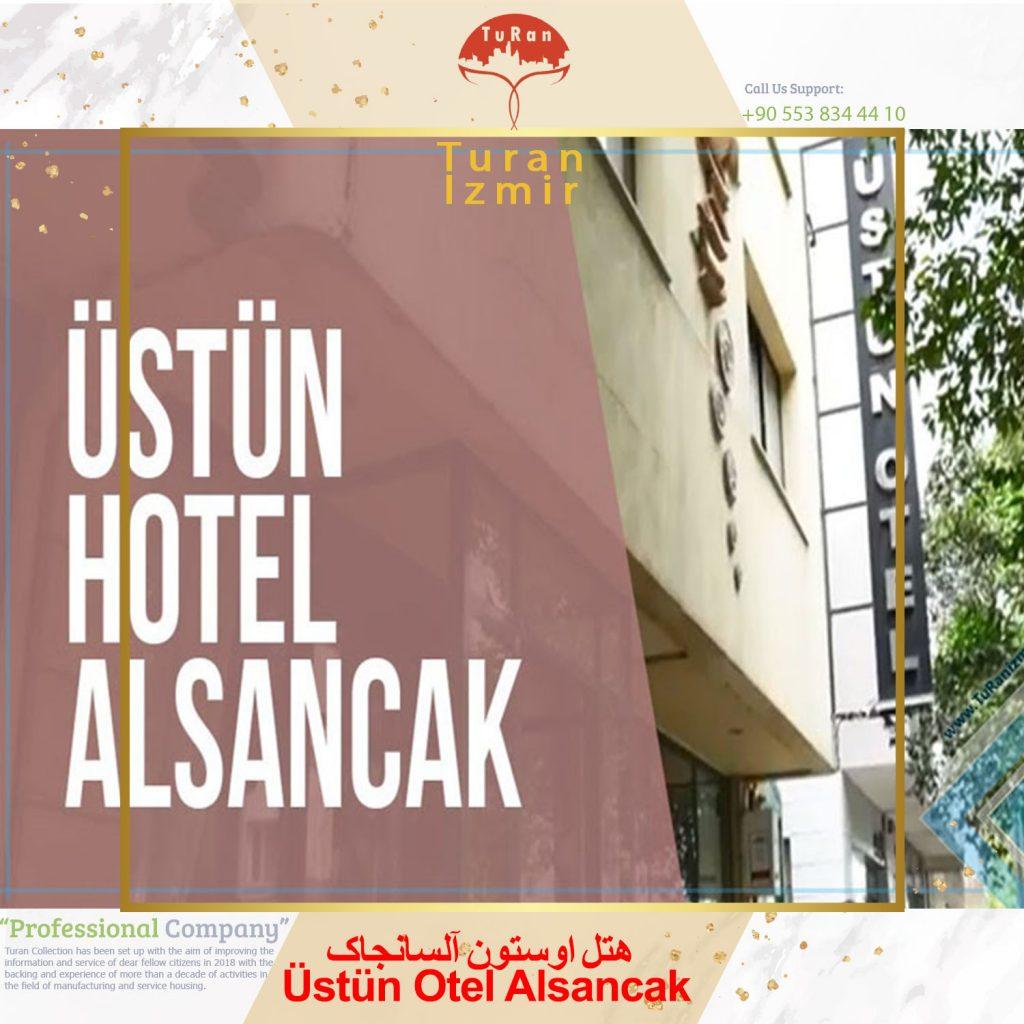 هتل اوستون آلسانجاک Üstün Otel Alsancak | توران ازمیر | هتل اوستون آلسانجاک ازمیر ترکیه | هتل در ازمیر ترکیه