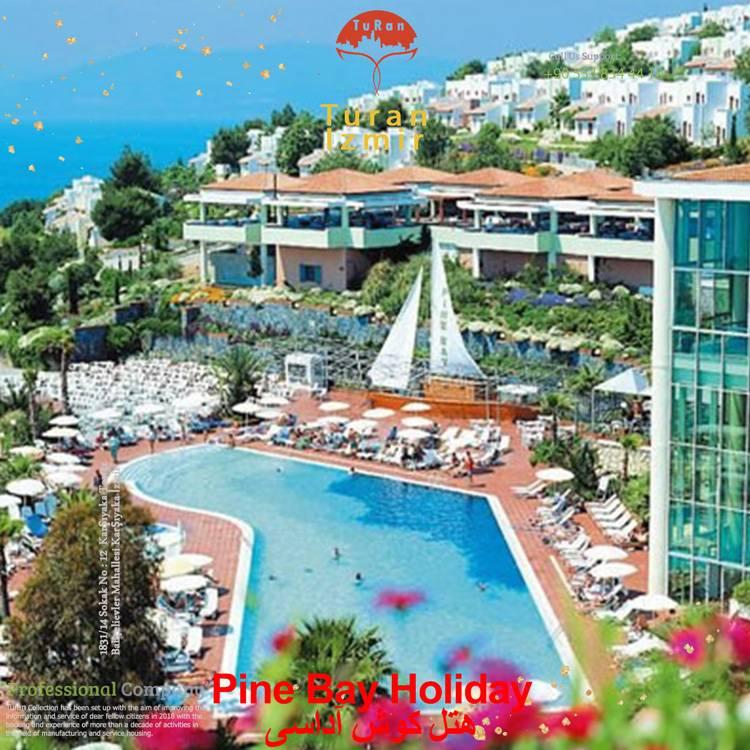 Pine Bay Holiday hotel kuşadası